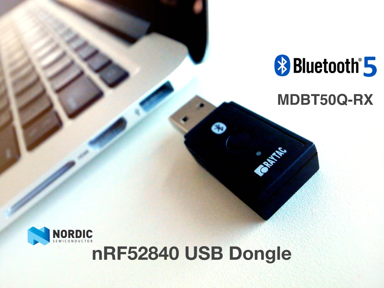 Raytac's MDBT50Q-RX, a Nordic nRF52840 USB Dongle